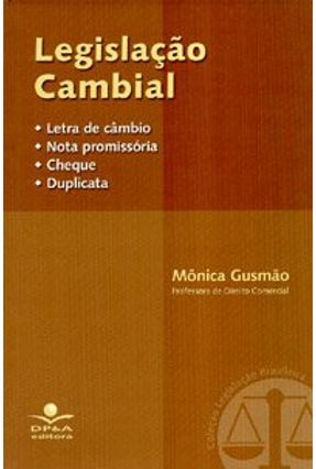 Legislacao Cambial - Gusmão,Mônica | Hoshan.org