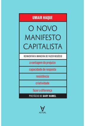 O Novo Manifesto Capitalista - Umair Haque | Hoshan.org