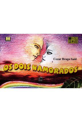 Os Dois Namorados - Said,Cezar Braga | Tagrny.org