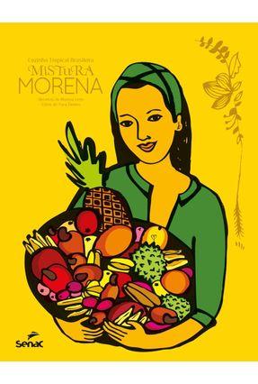 Mistura Morena - Cozinha Tropical Brasileira - Morena Leite pdf epub