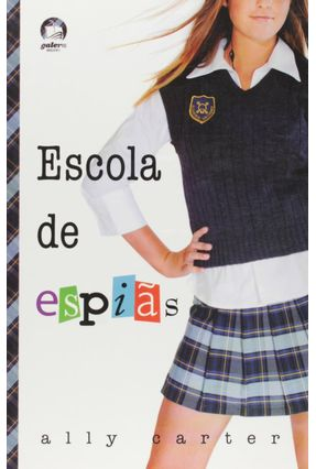 Escola de Espiãs - Carter,Ally   Hoshan.org