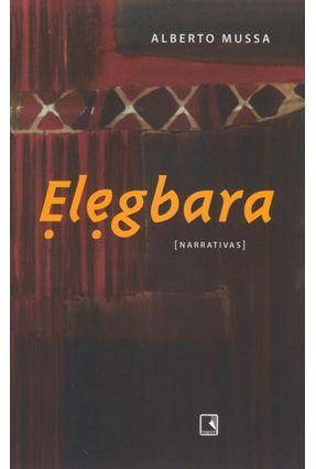 Elegbara - Mussa,Alberto | Tagrny.org