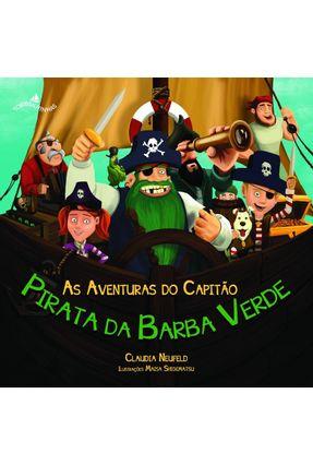 As Aventuras do Capitão Pirata da Barba Verde - Neufeld,Claudia pdf epub