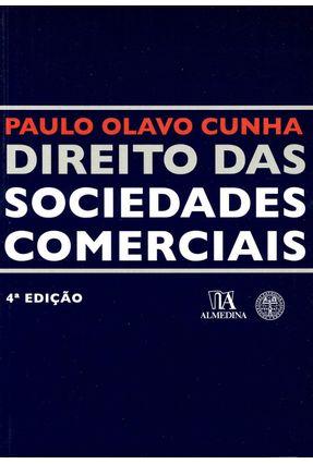 Direito Das Sociedades Comerciais - Col. Manuais Universitários - 4ª Ed. 2010 - Cunha,Paulo Olavo   Nisrs.org
