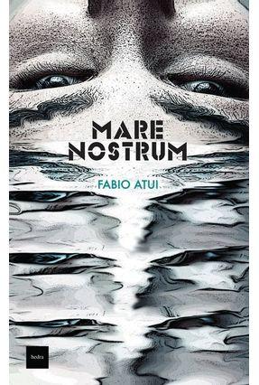Mare Nostrum - Atui  ,Fabio   Nisrs.org