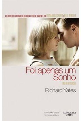 Foi Apenas um Sonho - Yates,Richard | Hoshan.org