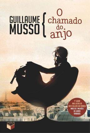 O Chamado do Anjo - Musso,Guillaume pdf epub