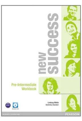 New Success - Pre Intermediate - Workbook with Audio CD - 2 ed. - Editora Pearson | Nisrs.org