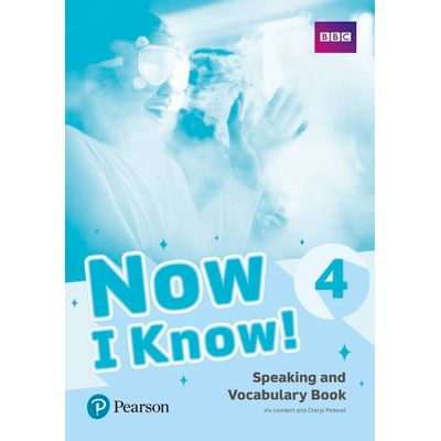 Now I Know! 4: Speaking And Vocabulary Book