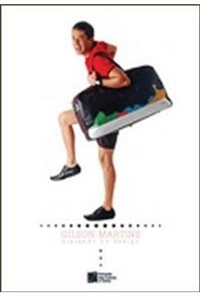 Edição antiga - Gilson Martins - Viajando no Design - Martins,Gilson Centeno ,Gláucia pdf epub