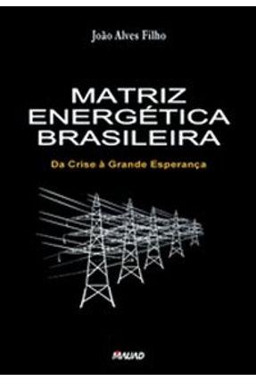 Matriz Energética Brasileira - Alves Filho,Joao pdf epub