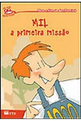 Mil - A Primeira Missão - Col. Jovens Escritores -  pdf epub