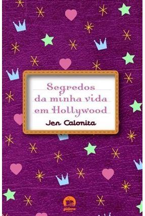 Segredos da Minha Vida em Hollywood - Galera Record - Calonita,Jean pdf epub