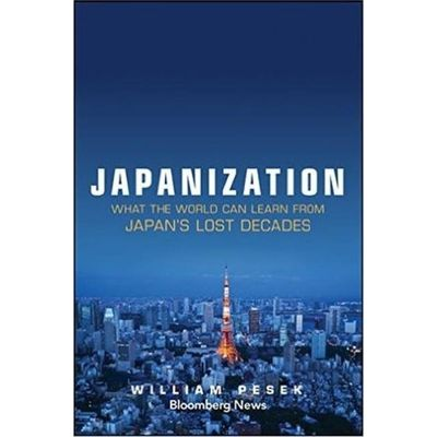 Japanization - What The World Can Learn From Japan's Lost Decades