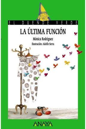 185 La Última Función - Rodríguez,Mónica   Tagrny.org