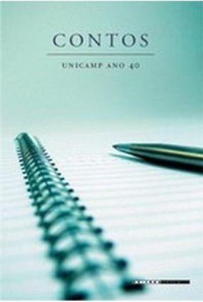 Contos, Unicamp Ano 40 - Vários Autores pdf epub