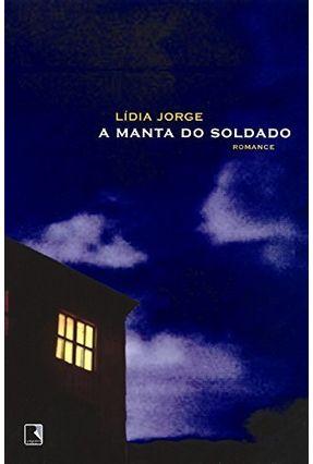 A Manta do Soldado - Jorge,Lídia | Tagrny.org