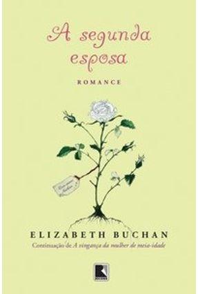 A Segunda Esposa - Buchan,Elizabeth pdf epub