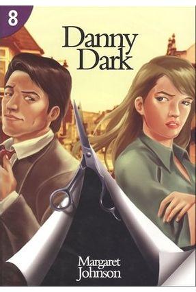 Danny Dark 8 - Page Turners - Johnson,Margaret | Nisrs.org