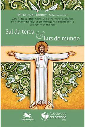 Sal Da Terra - Luz Do Mundo - Eliomar Ribeiro De Souza | Nisrs.org
