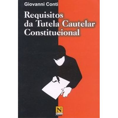 Requisitos da Tutela Cautelar Constitucional