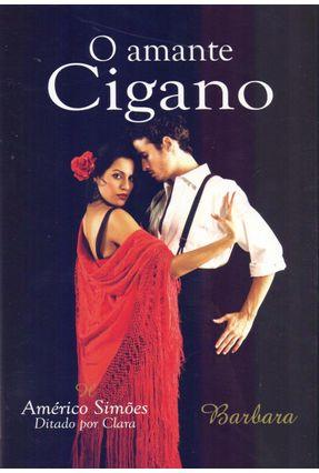 Amante Cigano, o - Simoes,Americo Simoes,Americo | Hoshan.org