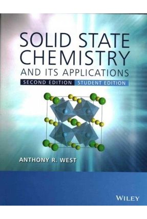 Solid State Chemistry And Its Applications - West,Anthony R | Hoshan.org