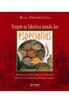 Viagem ao Fabuloso Mundo das Especiarias - Nepomuceno,Rosa Nepomuceno,Rosa | Tagrny.org