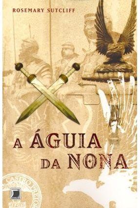 A Águia da Nona - Sutcliff,Rosemary pdf epub