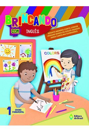 Brincando Com Inglês - 1º Ano - Renato Mendes Curto Junior pdf epub