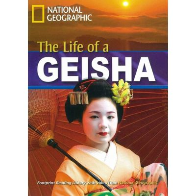 The Life Of a Geisha - American English - Footprint Reading Library - Level 5  1900 B2