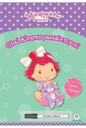 Moranguinho Baby - Oba!Alegres Passatempos - Editora Ciranda Cultural pdf epub