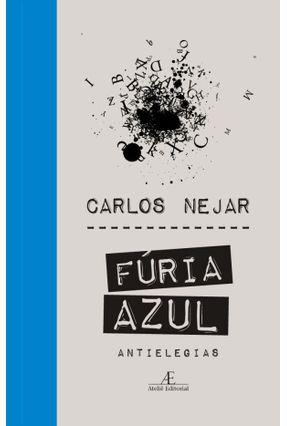 Fúria Azul - Antielegias - Najar,Carlos | Tagrny.org