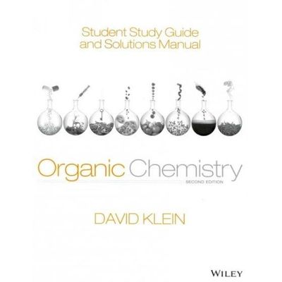 Organic Chemistry - Student Study Guide And Solutions Manual