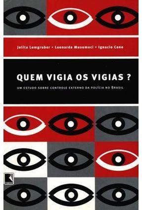 Quem Vigia os Vigias ? - Cano,Ignacio Lemgruber,Julita Musumeci,Leonarda pdf epub