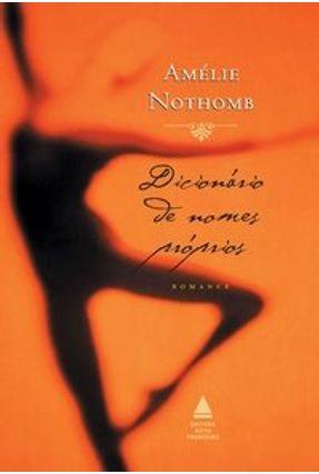 Dicionário De Nomes Próprios - Nothtomb,Amélie Nothtomb,Amélie | Hoshan.org