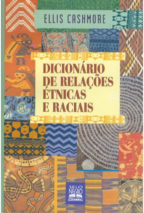 Dicionario de Relacoes Etnicas e Raciais - Cashmore ,Ellis pdf epub