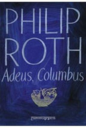Adeus , Columbus - Ed. De Bolso - Roth,Philip Roth,Philip Roth,Philip | Hoshan.org