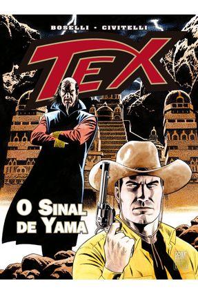 Tex - o Sinal De Yama - Boselli,Mauro Boselli,Mauro | Tagrny.org