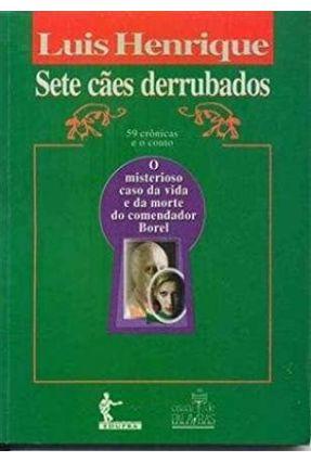 Sete Cães Derrubados - Henrique,Luis   Nisrs.org