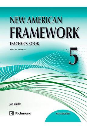 New American Framework 5 - Teacher's Book - 2ª Ed. 2011 - Jon Riddle | Nisrs.org