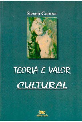 Teoria e Valor Cultural - Connor,Steven pdf epub
