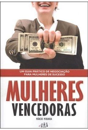 Mulheres Vencedoras - Miranda,Marcio | Tagrny.org
