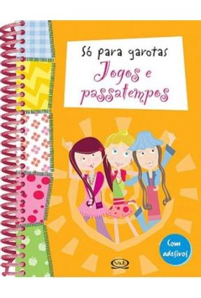 Só para Garotas - Jogos e Passatempos - VERGARA | Tagrny.org