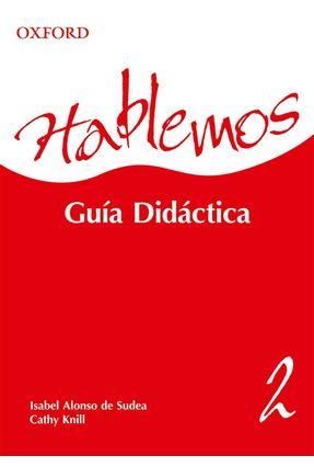 Hablemos 2 Teacher's Book Pack - Sudea,Isabel a Knill,Cathy pdf epub