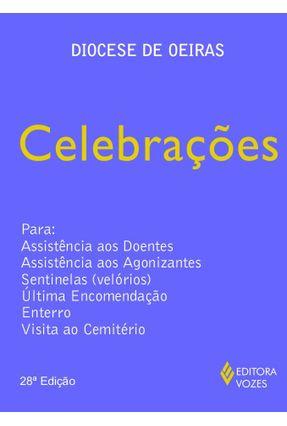 Celebrações Para: Assistência Aos Doentes, ... - Equipes de Pastoral da Diocese de Oeiras   Nisrs.org
