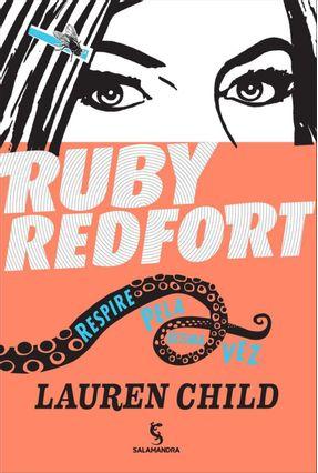 Ruby Redfort - Respire Pela Última Vez - Child,Lauren pdf epub