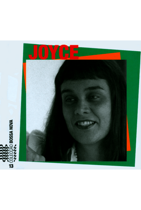 Joyce - Col. Bossa Nova + CD - Vol. 13 - Castro, Ruy | Hoshan.org