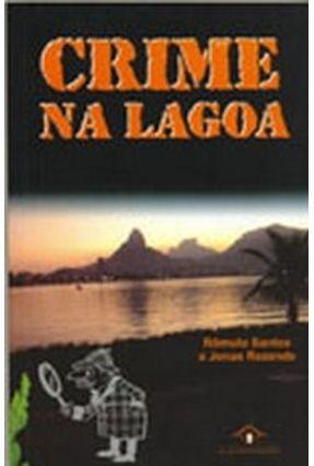 Crime na Lagoa - Santos,Rômulo Rezende,Jonas | Tagrny.org