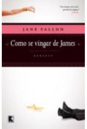 Como Se Vingar de James - Fallon,Jane | Tagrny.org